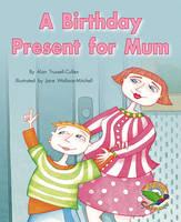 A Birthday Present for Mum (Paperback)