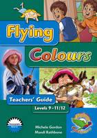 Flying Colours Blue Level 9-11/12 Teachers' Guide (Paperback)