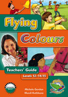 Flying Colours Green Level 12-14/15 Teachers' Guide (Paperback)