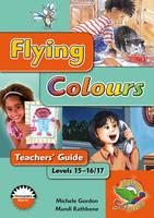 Flying Colours Orange Level 15-16/17 Teachers' Guide (Paperback)