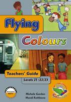 Flying Colours Gold Level 21-22/23 Teachers' Guide (Paperback)
