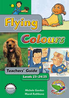 Flying Colours Silver Level 23-24/25 Teachers' Guide (Paperback)