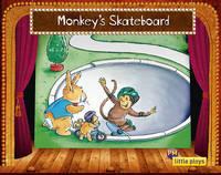 Little Plays: Monkey's Skateboard (Paperback)