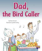 Dad, the Bird Caller (Paperback)