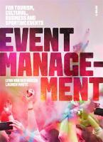 Event Management: For Tourism, Cultural, Business and Sporting Events (Paperback)
