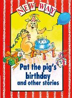 New Way Red Level Core Book - Pat the Pig's Birthday and Other Stories