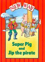 New Way Red Level Platform Book - Super Pig and Jip the Pirate