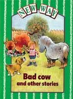 New Way Green Level Core Book - Bad Cow and Other Stories