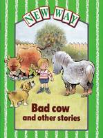 New Way Green Level Core Book - Bad Cow and other stories (X6) (Paperback)
