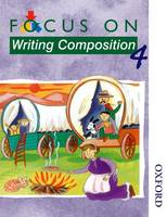 Focus on Writing Composition - Pupil Book 4 (Spiral bound)