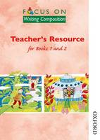 Focus on Writing Composition - Teacher's Resource for Books 1 and 2 (Paperback)