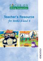 Focus on Writing Composition - Teacher's Resource for Books 3 and 4 (Spiral bound)