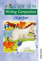 Focus on Writing Composition - Starter (Spiral bound)