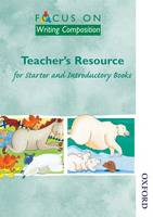 Focus on Writing Composition - Teacher's Resource for Starter and Introductory Books (Spiral bound)