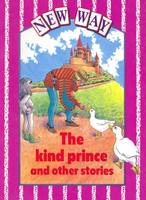 New Way - Violet Level Core Book the Kind Prince and Other Stories (Paperback)
