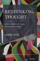 Rethinking Thought: Inside the Minds of Creative Scientists and Artists - Explorations in Narrative Psychology (Paperback)