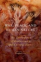 War, Peace, and Human Nature