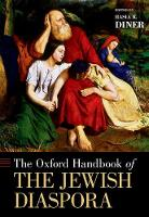 The Oxford Handbook of the Jewish Diaspora - OXFORD HANDBOOKS SERIES (Hardback)