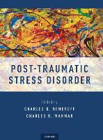 Post-Traumatic Stress Disorder (Hardback)