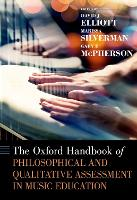 The Oxford Handbook of Philosophical and Qualitative Assessment in Music Education - Oxford Handbooks (Hardback)