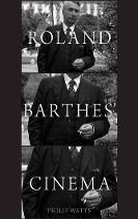Roland Barthes' Cinema (Hardback)