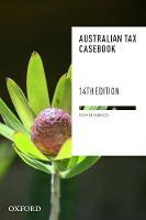 Australian Tax Casebook: Fourteenth Edition (Paperback)