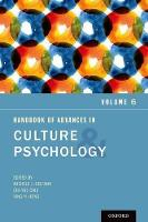 Handbook of Advances in Culture and Psychology: Volume 6 - Advances in Culture and Psychology (Hardback)