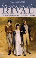 Romance's Rival: Familiar Marriage in Victorian Fiction (Hardback)