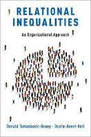 Relational Inequalities: An Organizational Approach (Hardback)