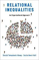 Relational Inequalities: An Organizational Approach (Paperback)