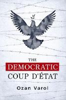 The Democratic Coup d'Etat (Paperback)