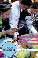 Musical Minorities: The Sounds of Hmong Ethnicity in Northern Vietnam (Hardback)