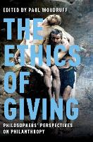 The Ethics of Giving: Philosophers' Perspectives on Philanthropy (Hardback)