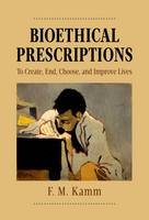 Bioethical Prescriptions