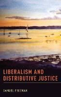 Liberalism and Distributive Justice (Hardback)