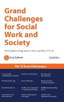 Grand Challenges for Social Work and Society (Hardback)