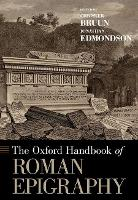 The Oxford Handbook of Roman Epigraphy (Paperback)