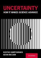 Uncertainty: How It Makes Science Advance (Hardback)