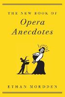 The New Book of Opera Anecdotes