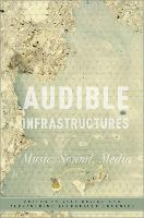 Audible Infrastructures