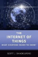 The Internet of Things: What Everyone Needs to Know (R) - What Everyone Needs to Know (Hardback)