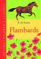 Flambards: Oxford Children's Classics - Oxford Children's Classics (Hardback)