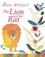 The Lion and the Rat (Paperback)