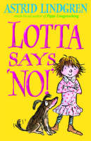 Lotta Says 'NO!' (Paperback)
