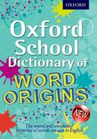 Oxford School Dictionary of Word Origins (Paperback)