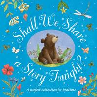Shall We Share a Story Tonight? (Hardback)