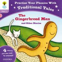 Oxford Reading Tree: Level 1+: Traditional Tales Phonics The Gingerbread Man and Other Stories - Oxford Reading Tree (Paperback)