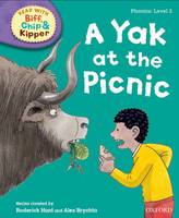 Oxford Reading Tree Read with Biff, Chip and Kipper: Phonics: Level 2: A Yak at the Picnic - Oxford Reading Tree Read with Biff, Chip and Kipper: Phonics (Hardback)