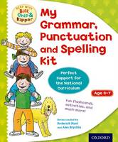 Oxford Reading Tree: Read with Biff, Chip and Kipper: My Grammar, Punctuation and Spelling Kit - Oxford Reading Tree: Read with Biff, Chip and Kipper
