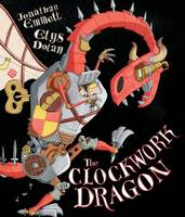 The Clockwork Dragon (Paperback)